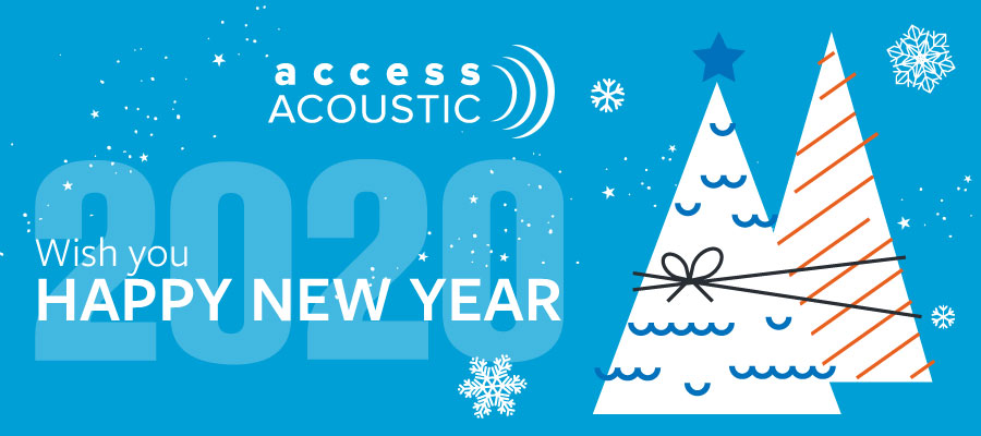 Access Acoustic wish you Happy new year 2020
